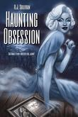 Haunting Obsession