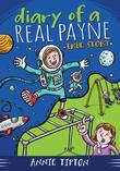 Diary of a Real Payne Book 1: True Story
