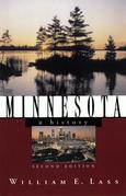 Minnesota: A History (Second Edition)  (States and the Nation)