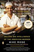 The Mind at Work: Valuing the Intelligence of the American Worker
