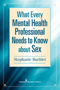 What Every Mental Health Professional Needs to Know About Sex