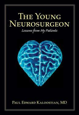 The Young Neurosurgeon: Lessons from My Patients