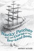 Nacky Patcher &amp; the Curse of the Dry-Land Boats