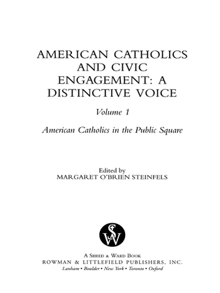 American Catholics and Civic Engagement: A Distinctive Voice
