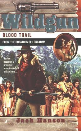 Wildgun 04: Blood Trail: Blood Trail