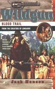 Wildgun 04: Blood Trail
