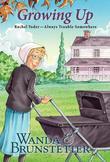Rachel Yoder:  Growing Up