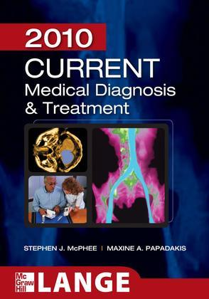 CURRENT Medical Diagnosis and Treatment 2010, Forty-Ninth Edition