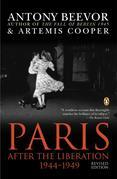 Antony Beevor - Paris After the Liberation 1944-1949: Revised Edition