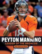 Peyton Manning: Leader of the Broncos