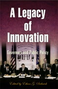 A Legacy of Innovation: Governors and Public Policy