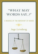 'What May Words Say . . . ?': A Reading of the The Merchant of Venice