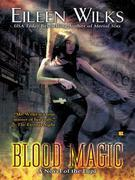 Eileen Wilks - Blood Magic