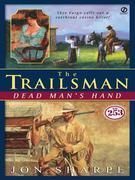 The Trailsman #253: Dead Man's Hand