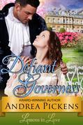 The Defiant Governess (Lessons in Love, Book 1)