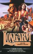 Longarm #288: Longarm and the Amorous Amazon