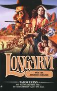 Longarm #288: Longarm and the Amorous Amazon
