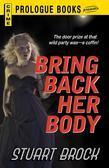 Bring Back Her Body
