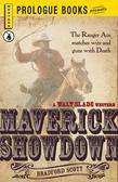 Maverick Showdown