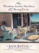 The Florabama Ladies' Auxiliary and Sewing Circle: A Novel
