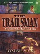 Trailsman 205: Mountain Mankillers