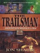 Trailsman 205: Mountain Mankillers