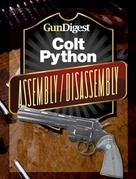 Gun Digest Colt Python Assembly/Disassembly Instructions