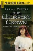 The Usurper's Crown: A Novel of Isavalta, Book Two