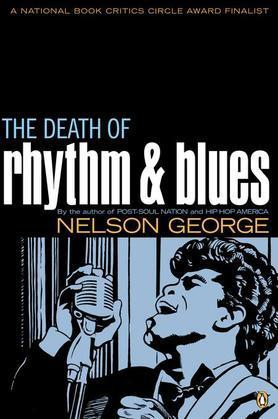 The Death of Rhythm and Blues