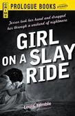 Girl on a Slay Ride