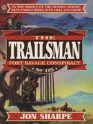 Trailsman 195: Fort Ravage Conspiracy