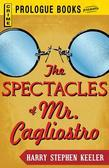 The Spectacles of Mr. Cagliostro