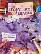 The Impatient Beader