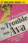 The Trouble With Ava