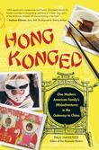 Hong Konged: One Modern American Family's (MIS)Adventures in the Gateway to China