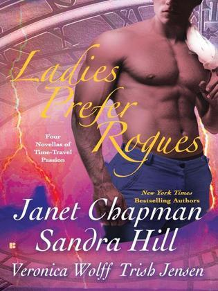 Ladies Prefer Rogues: Four Novellas of Time-Travel Passion