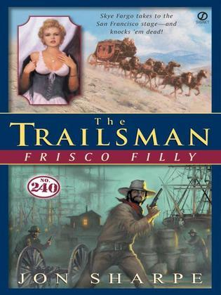 Trailsman #240, The: Frisco Filly