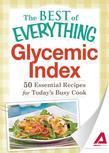 Glycemic Index: 50 Essential Recipes for Today's Busy Cook