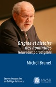 Origine et histoire des hominids. Nouveaux paradigmes