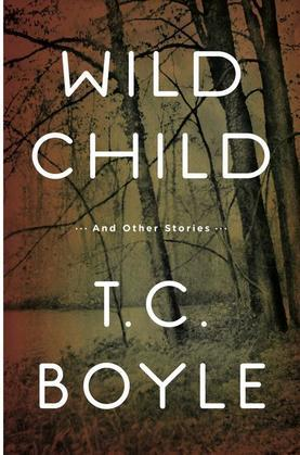 Wild Child: And Other Stories