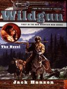 Wildgun 01: The Novel