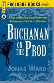 Buchanan on the Prod