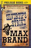 Silvertip's Strike