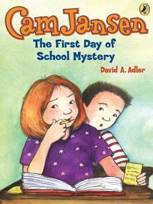 Cam Jansen & First Day of School Mystery
