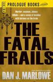 The Fatal Frails