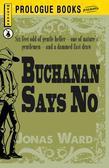Buchanan Says No