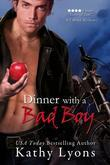 Dinner With a Bad Boy (A Novella)