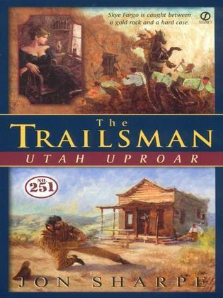 Trailsman #251, The :: Utah Uproar