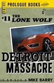 Lone Wolf #11: Detroit Massacre