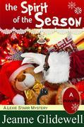 The Spirit of the Season (A Lexie Starr Mystery, Novella)